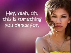 Zendaya Coleman – Something to dance for
